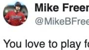 Indians infielder Mike Freeman gets it.