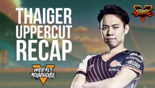 Thaiger Uppercut Recap | DBLTAP Weekly Roundhouse