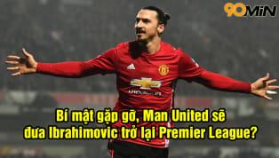 Tiền đạoZlatan Ibrahimovic được cho là đang có những đàm phán với Man United cho một bản hợp đồng diễn ra vào tháng 1/2019 - kì chuyển nhượng mùa đông vào...