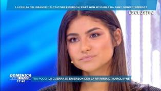 Ospite negli studi dia 'Domenica Live' su Canale 5, Karolayne Alexandre Da Rosa, figlia del dell'ex centrocampista Emerson, racconta come ilPumanon voglia...