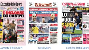 """Tanto mercato nelle prime pagine dei principali quotidiani sportivi nazionali.""""I colossi di Conte"""": La Gazzetta dello Sport oggi in edicola apre..."""
