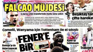 Geçtiğimiz günlerde olduğu gibi kulüplerimizle ilgili transfer haberleri bugün de gazetelerde ağırlıklı olarak yer buldu. Çarşamba gününün öne çıkan haber...