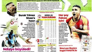 Gaziantep Futbol Kulübü-Fenerbahçe maçı öncesindeki gelişmeler gazetelerde ağırlıklı olarak yer buldu. Transfer gündeminde haberlerin de yer aldığı gündemde...