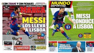 """1. Marca: """"Messi los lleva a Lisboa"""" Lionel Messi es el protagonista de la portada de Marca y el medio, con imagen del argentino celebrando su gol al Nápoles,..."""