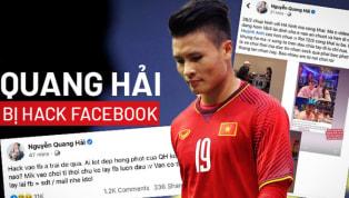 Sáng nay (23/6), cộng đồng mạng sục sôi khi hay tin Facebook của cầu thủ Nguyễn Quang Hải bị hack và lộ ra nhiều thông tin. Thời gian qua, chuyện tình cảm...