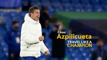 César Azpilicueta Travels like a Champion