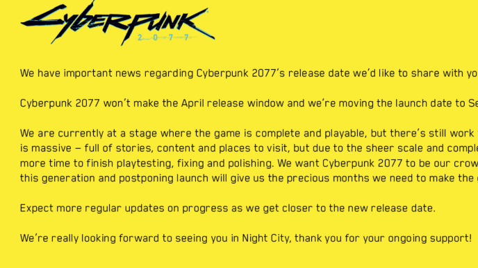 CD Projekt Red announced Cyberpunk 2077 was delayed until Sept. 27.