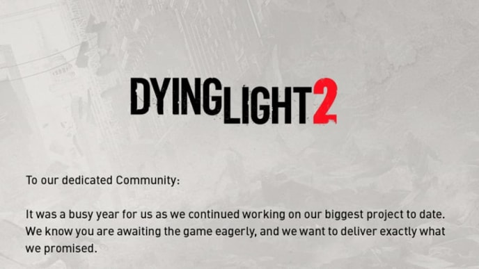 Dying Light 2 has been delayed for an unspecified amount of time according to Techland's tweet.
