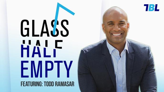 Todd Ramasar on TBL's Glass Half Empty podcast