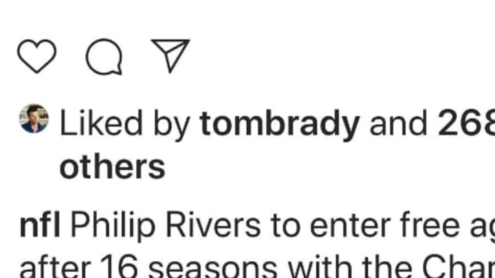 Tom Brady likes instagram post about Chargers moving on from Philip Rivers