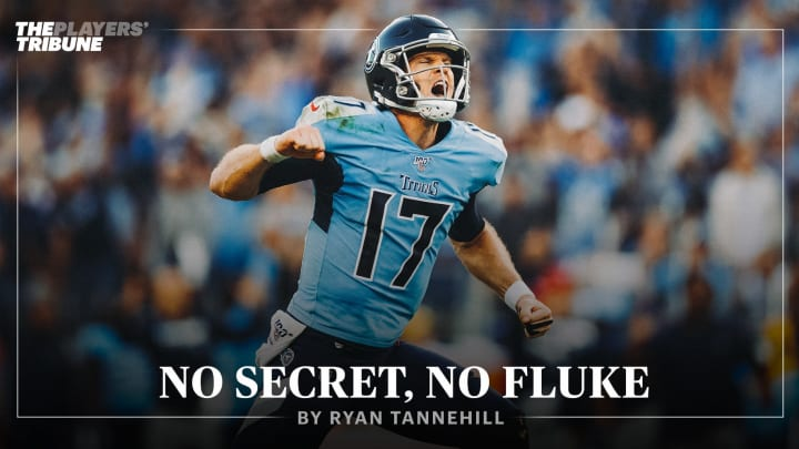 No Secret, No Fluke | By Ryan Tannehill