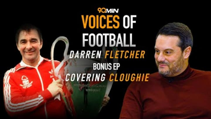 Darren Fletcher On The Incredible Experiences He Had With Brian Clough | Voices of Football Bonus Ep