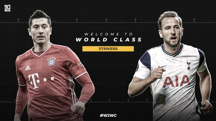 Robert Lewandowski and Harry Kane, two shortlisted strikers to be told Welcome to World Class. | #W2WC