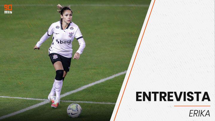 Em exclusiva ao 90min, Erika falou sobre futebol feminino, Olimpíadas e Corinthians