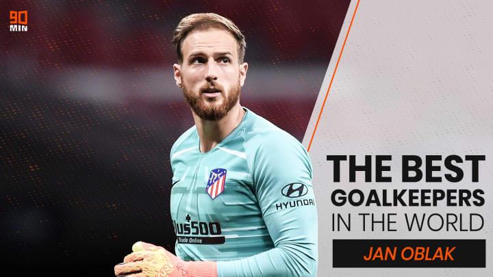 Jan Oblak is 90min's best goalkeeper in the world