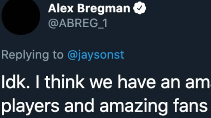 Houston Astros 3B Alex Bregman posted a thoughtful tweet that indicates baseball can still be played in 2020.