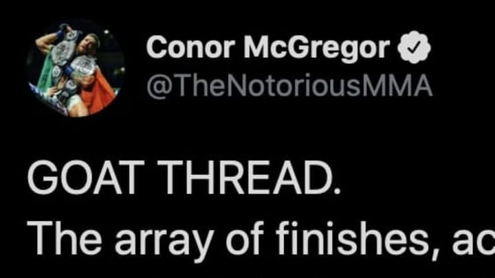 MMA superstar Conor McGregor revealed who his GOAT is in a lengthy thread on Twitter.