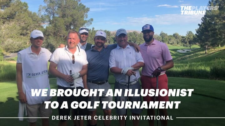 We Brought an Illusionist to Derek Jeter's Golf Tournament | The Players' Tribune