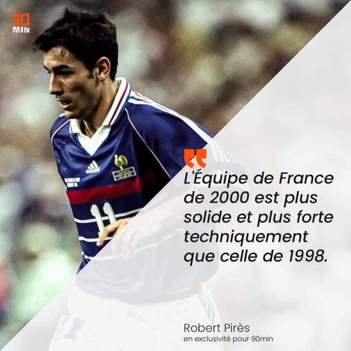 Robert Pirès a été champion du monde 1998 et d'Europe 2000.