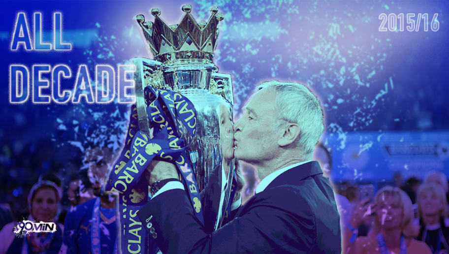 Leicester City 2015/16: The 5000/1 Underdogs Who Won Against All Odds & All Logic