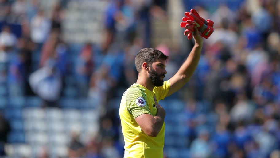 LEICESTER, ENGLAND - SEPTEMBER 01: Alisson of Liverpool during the Premier League match between Leicester City and Liverpool FC at The King Power Stadium on September 1, 2018 in Leicester, United Kingdom. (Photo by James Williamson - AMA/Getty Images)