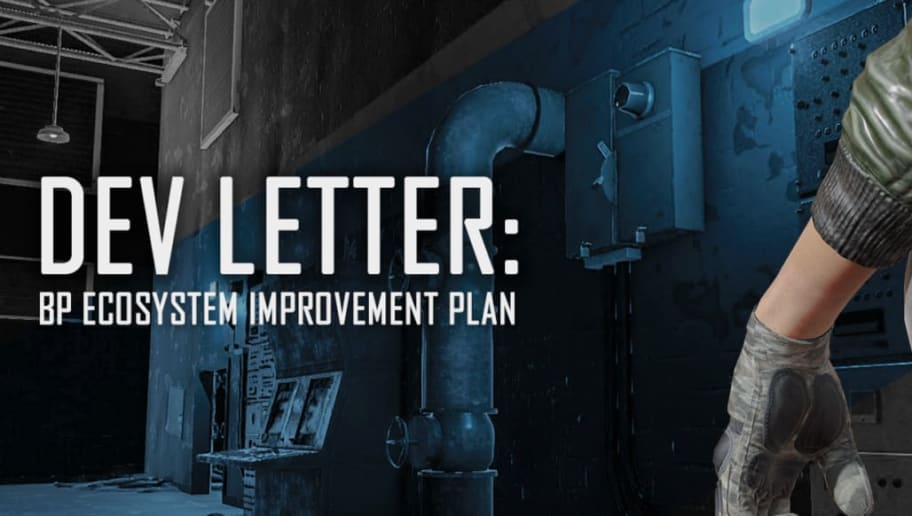 PUBG dev letter published this week addressed the improvement of the BP system.