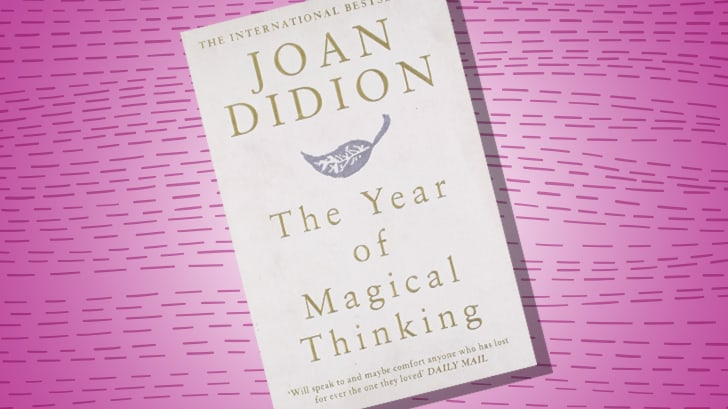 THE YEAR OF MAGICAL THINKING BY JOAN DIDION