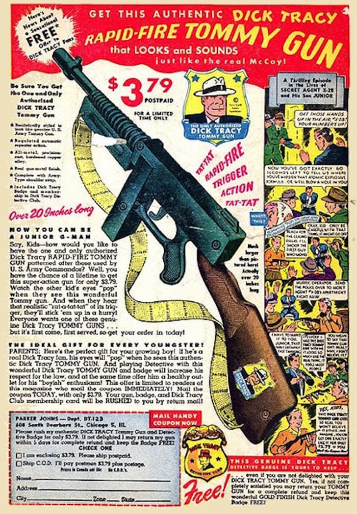 An advertisement for the authentic Dick Tracy rapid-fire Tommy gun