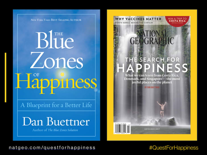 The cover of Dan Buettner's The Blue Zones of Happiness and the cover of November 2017's National Geographic.