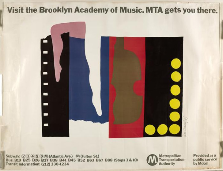 "A transportation poster reads ""Visit Brooklyn Academy of Music. MTA gets you there."""