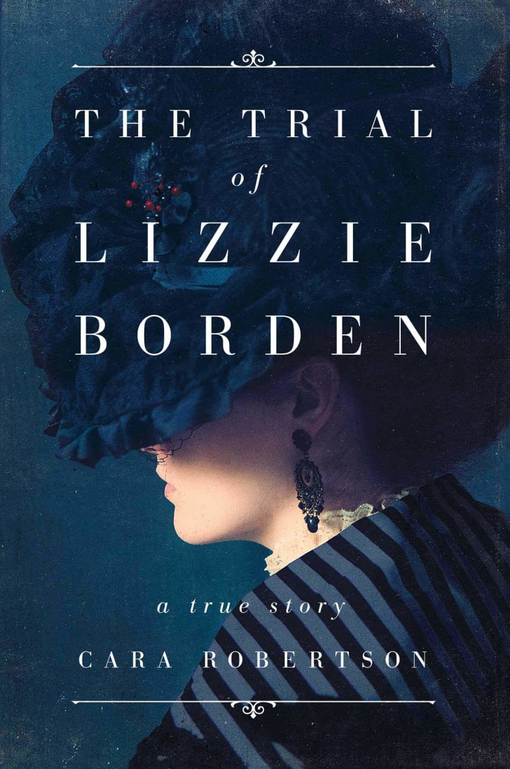 The cover of Cara Robertson's book 'The Trial of Lizzie Borden.'