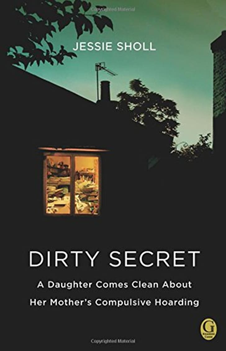 The cover of Jessie Sholl's book 'Dirty Secret.'