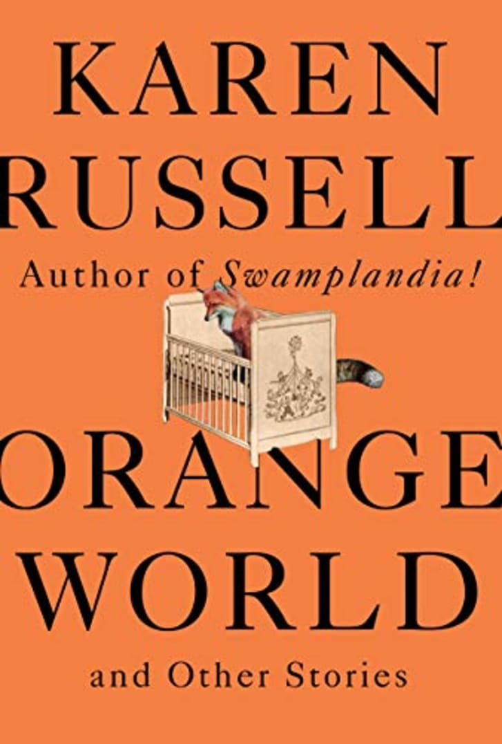 The cover of Karen Russell's book 'Orange World.'