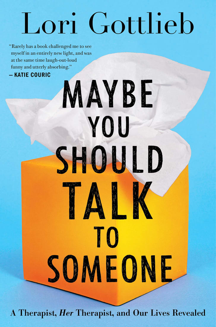 The cover of Lori Gottlieb's 'Maybe You Should Talk to Someone.'
