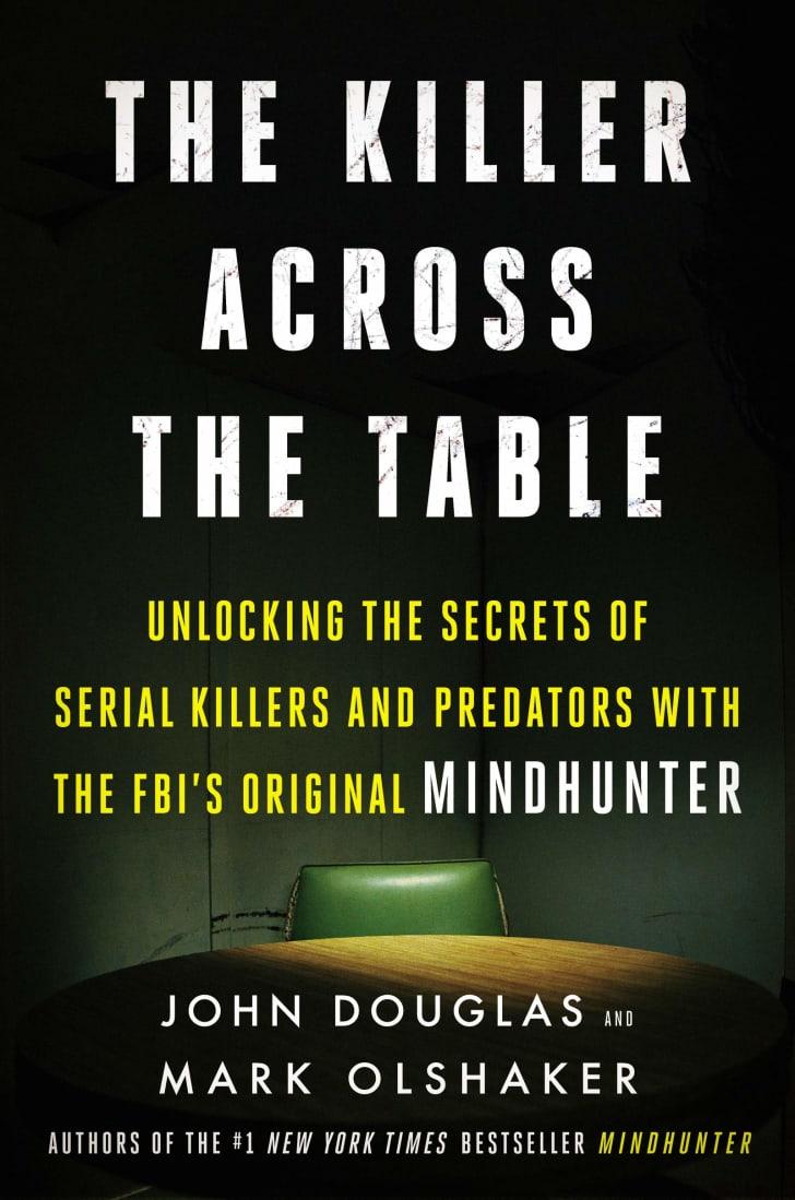The cover of John E. Douglas's book 'The Killer Across the Table.'