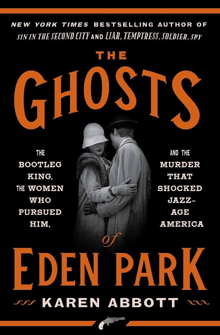 The cover of Karen Abbott's book 'The Ghosts of Eden Park.'