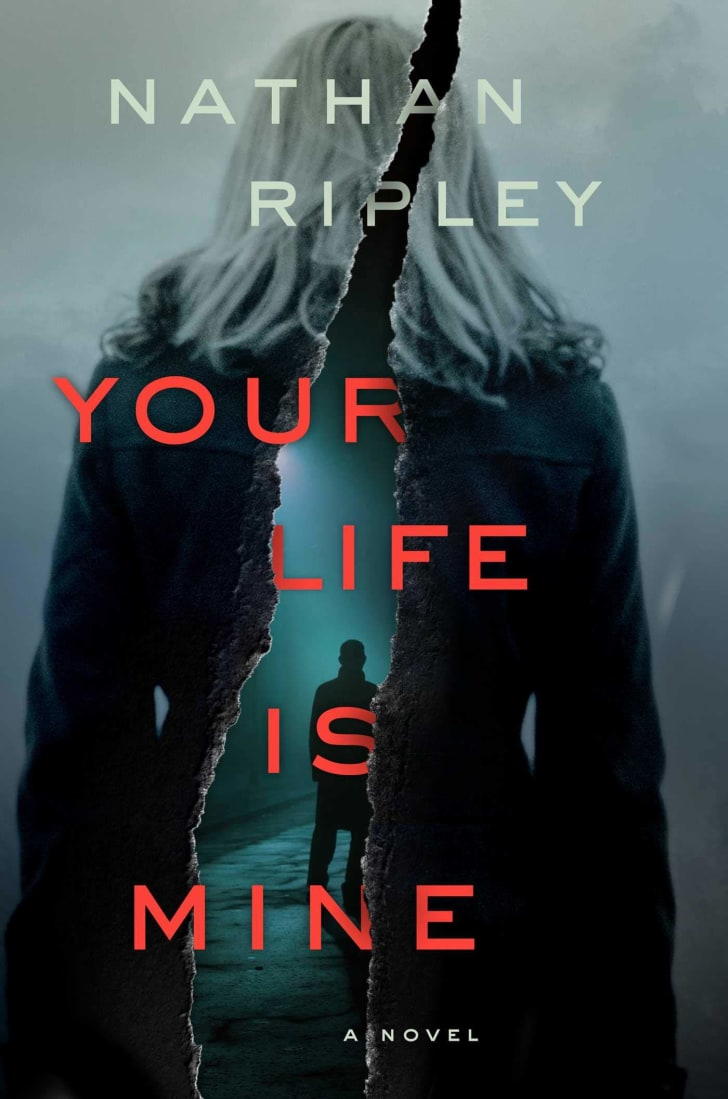 The cover of Nathan Ripley's book 'Your Life is Mine.'
