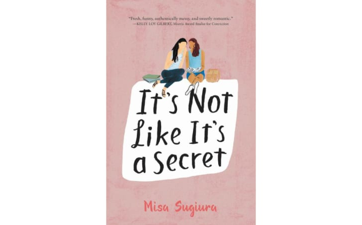 The cover of 'It's Not Like It's a Secret' by Misa Sugiura