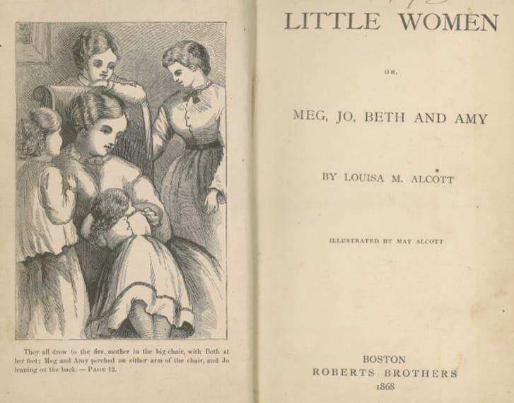 L.M. Alcott. Little Women. Boston: Roberts Bros, 1868. Illus. by May Alcott.