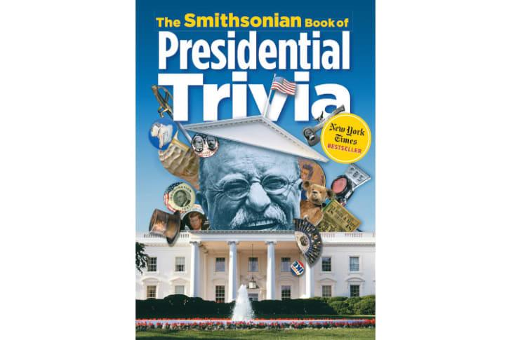 Smithsonian Book of Presidential Trivia.