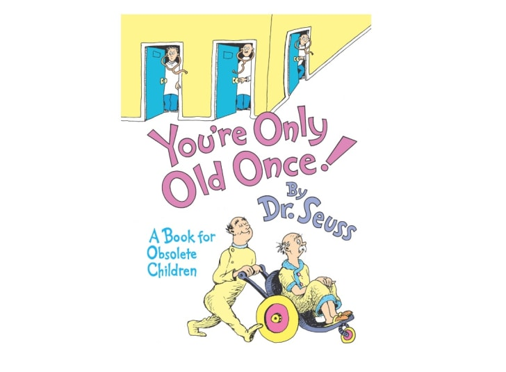 Dr. Seuss's You're Only Old Once!: A Book for Obsolete Children
