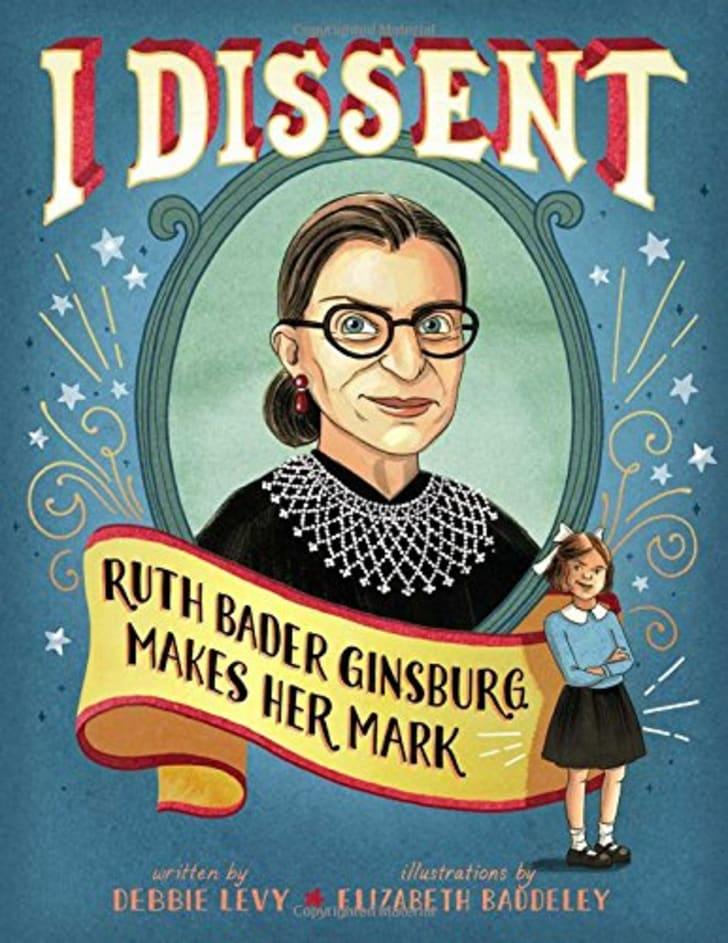 A children book about Ruth Bader Ginsberg.