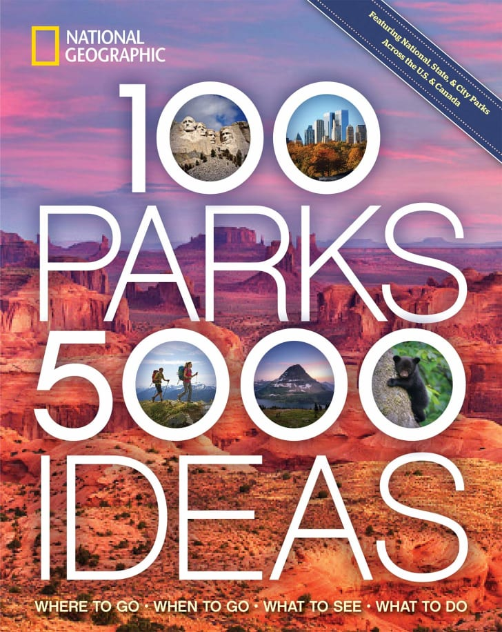 A guide to the National Parks by National Geographic