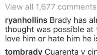 Tom Brady Hints at Playing Until 45 With Spanish Instagram Comment