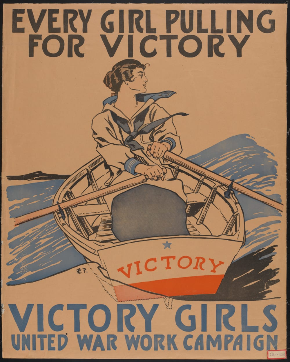 "12. ""EVERY GIRL PULLING FOR VICTORY"" BY EDWARD PENFIELD, 1918"