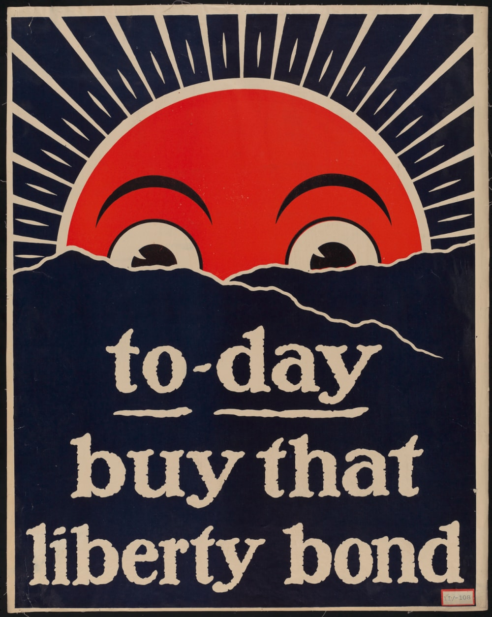 "5. ""TO-DAY BUY THAT LIBERTY BOND"" BY UNKNOWN ARTIST, C. 1917"
