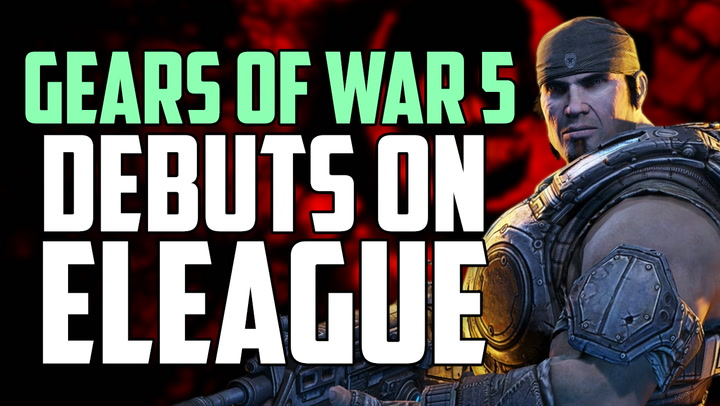 Gears of Wars 5 Multiplayer Debuts on ELEAGUE