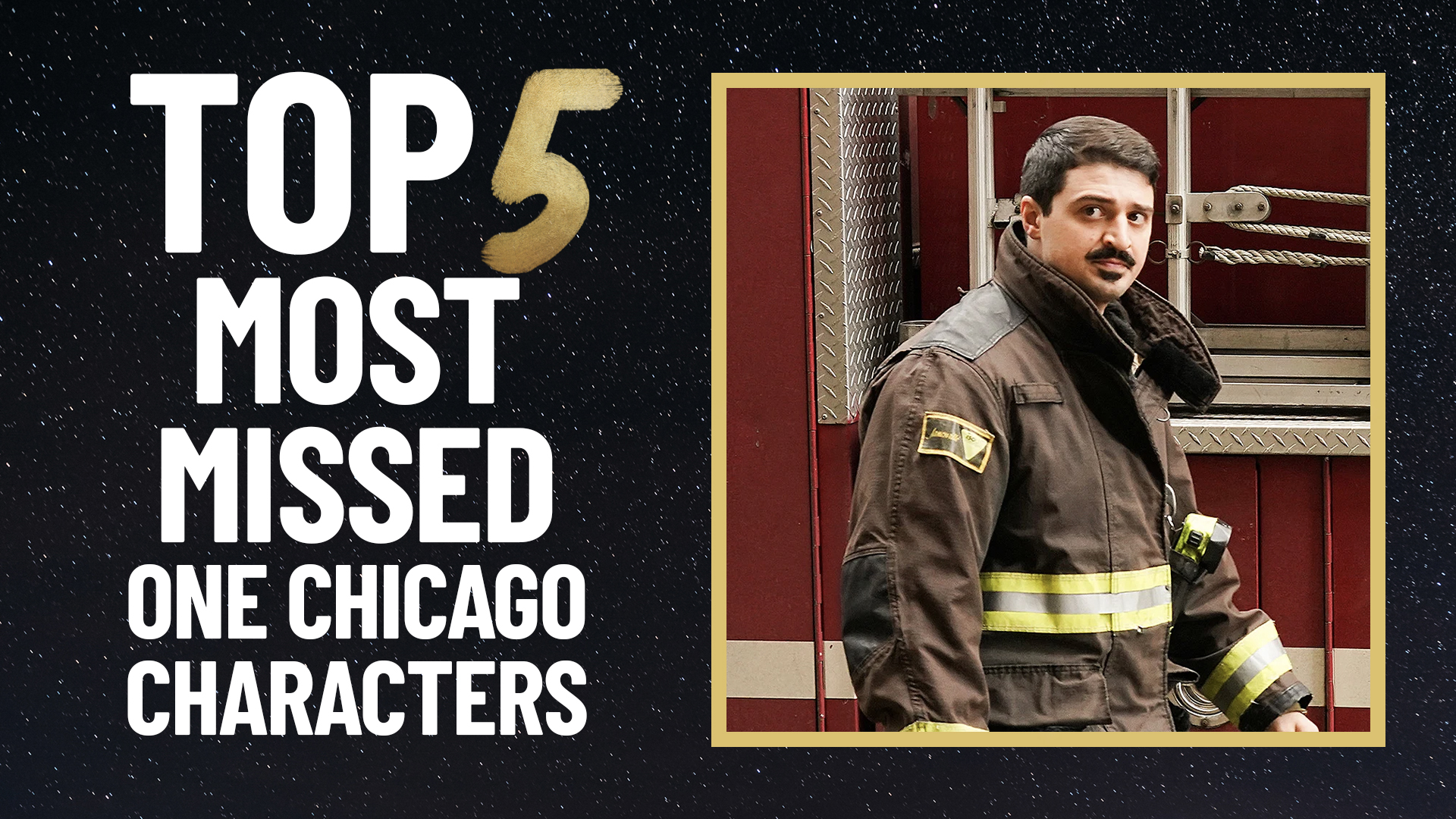 Top 5 Most Missed One Chicago Characters