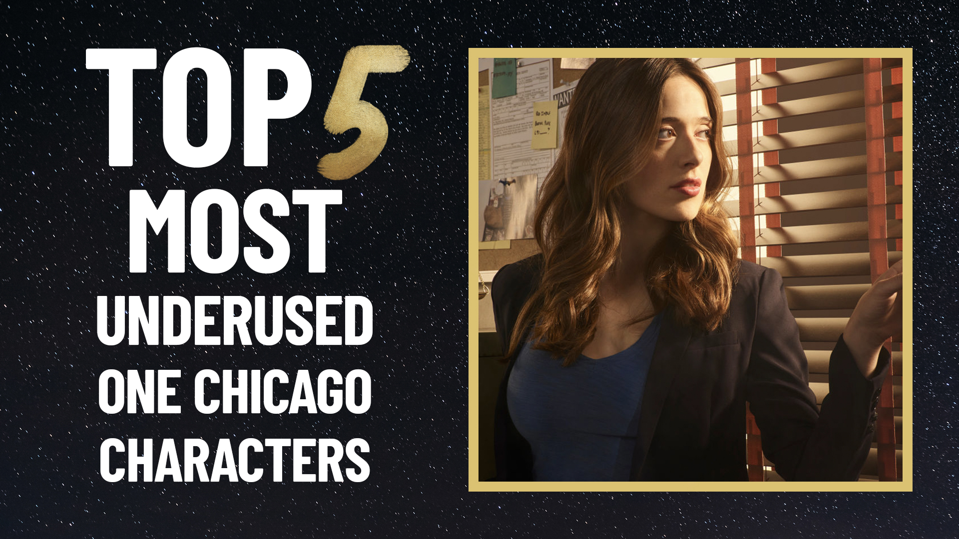 Top 5 Underused One Chicago Characters